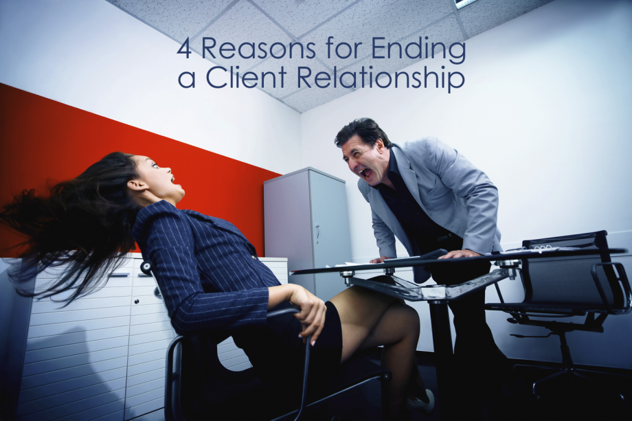 4 Reasons to End a Client Relationship