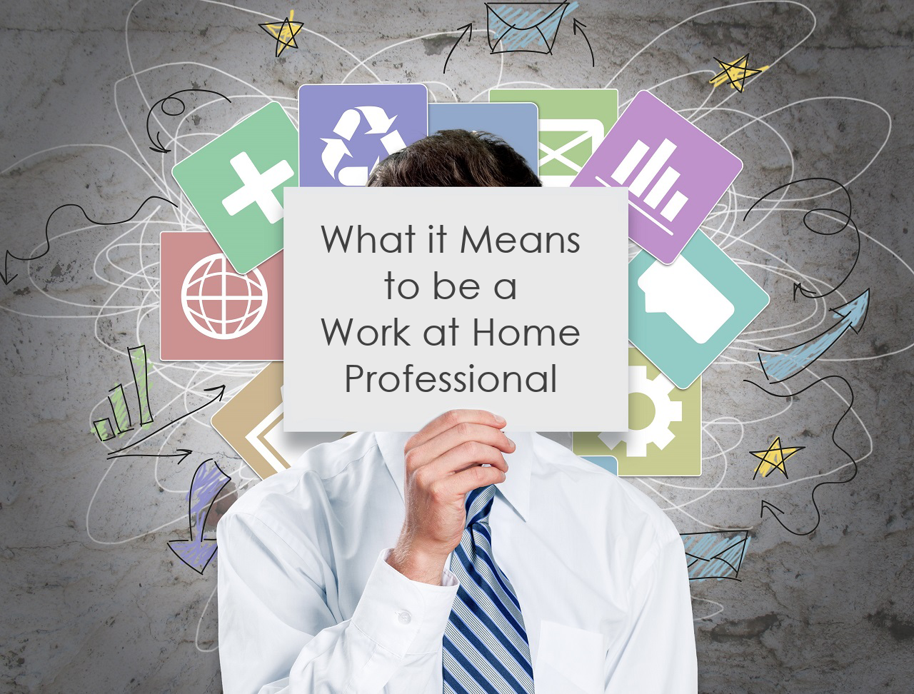 What it Means to be a Work at Home Professional